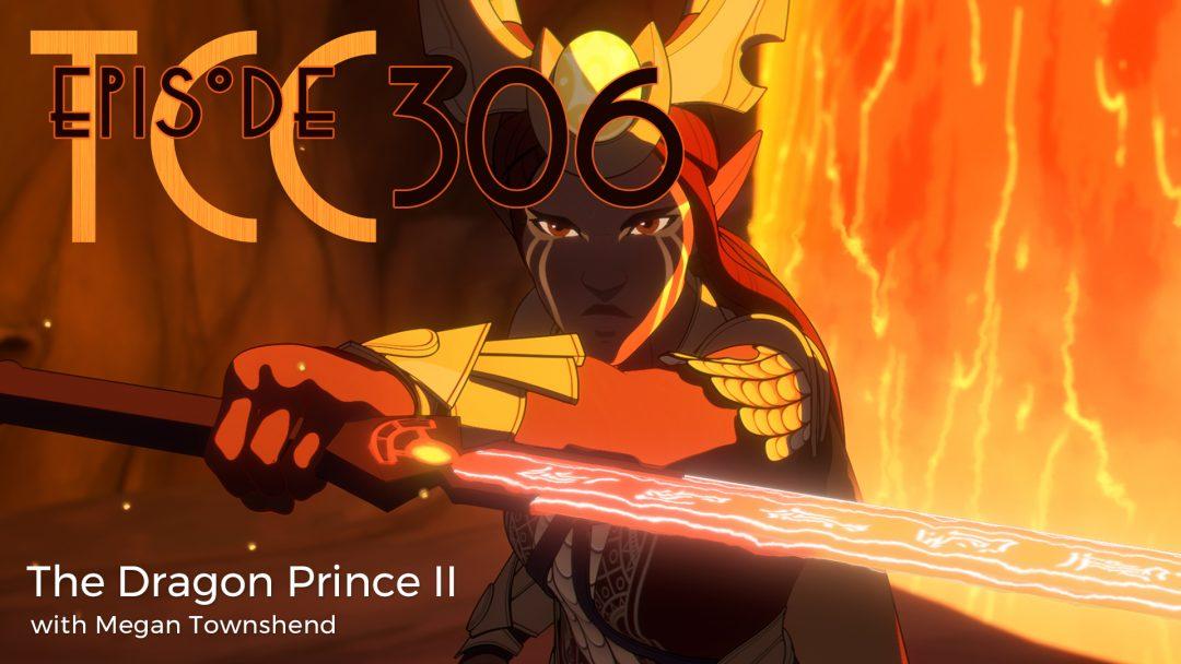 The Citadel Cafe 306: The Dragon Prince II