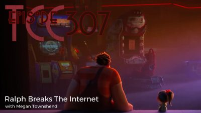 The Citadel Cafe 307: Ralph Breaks The Internet