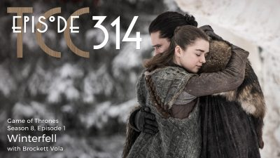 The Citadel Cafe 314: Winterfell