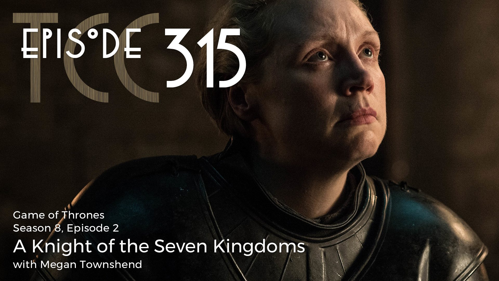 The Citadel Cafe 315: A Knight of the Seven Kingdoms