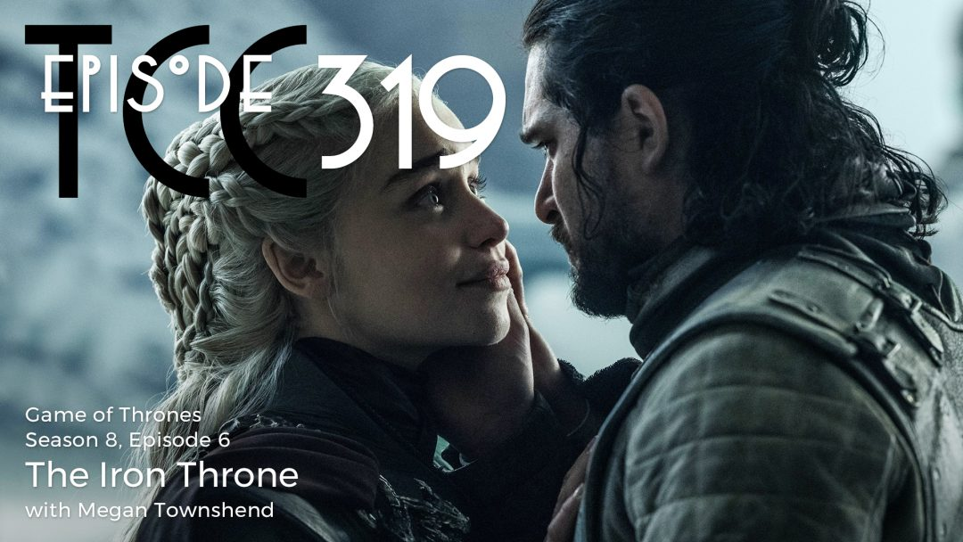 The Citadel Cafe 319: The Iron Throne