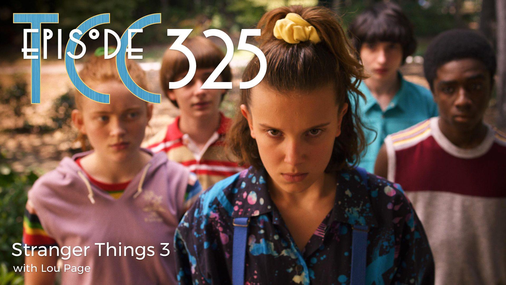 The Citadel Cafe 325: Stranger Things 3