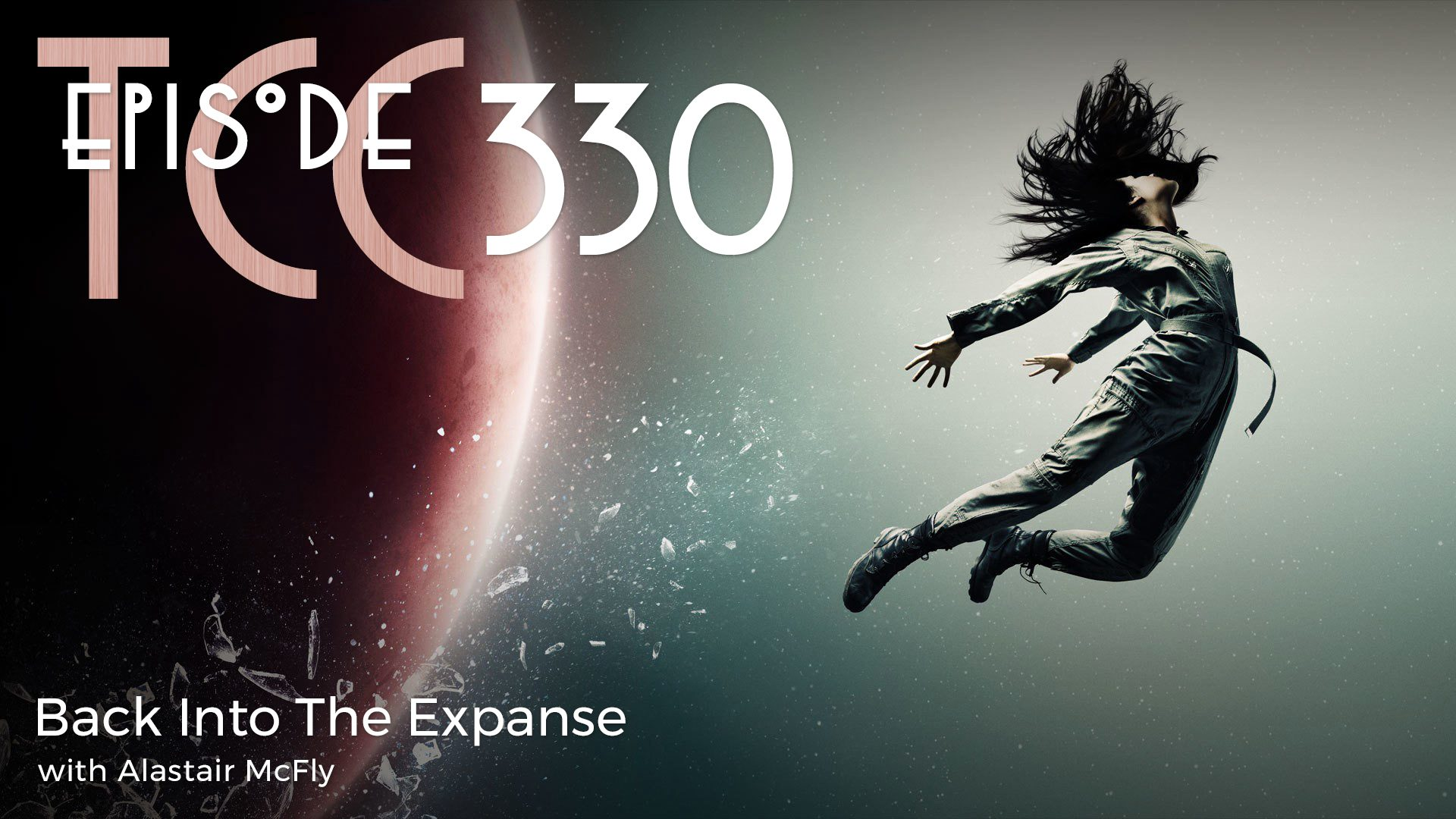 The Citadel Cafe 330: Back Into The Expanse