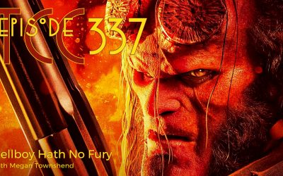 The Citadel Cafe 337: Hellboy Hath No Fury