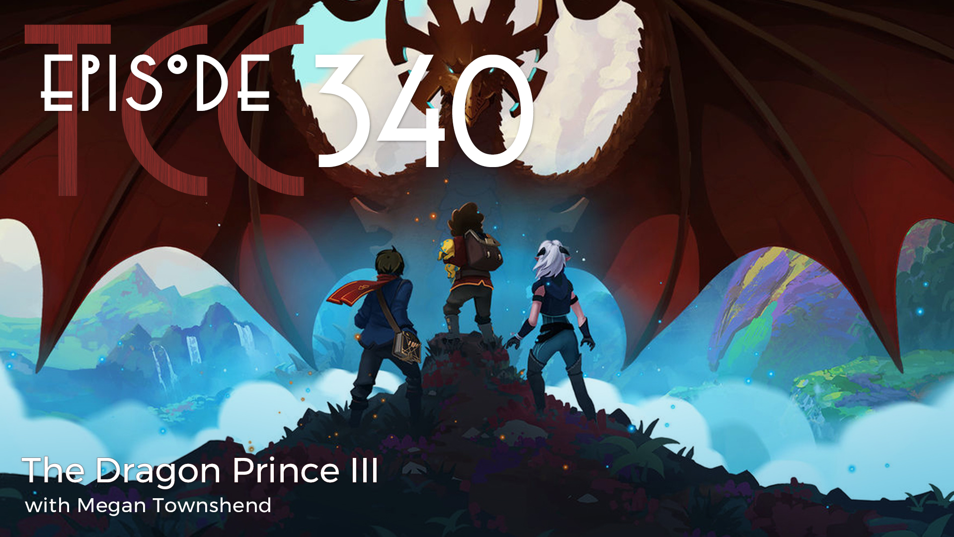 The Citadel Cafe 340: The Dragon Prince III