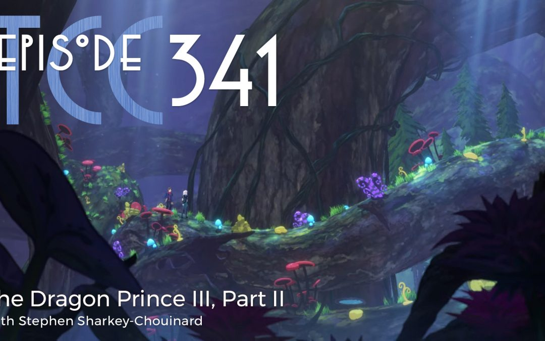 The Citadel Cafe 341: The Dragon Prince III, Part II