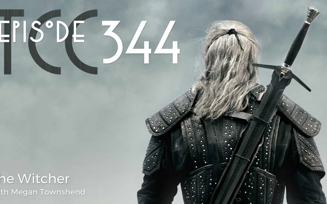 The Citadel Cafe 344: The Witcher