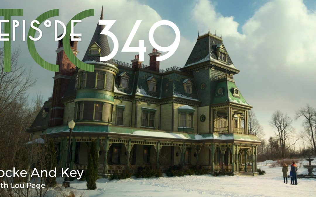 The Citadel Cafe 349: Locke And Key