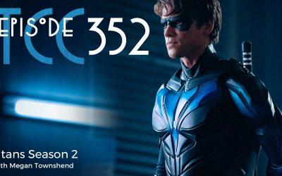 The Citadel Cafe 352: Titans Season 2
