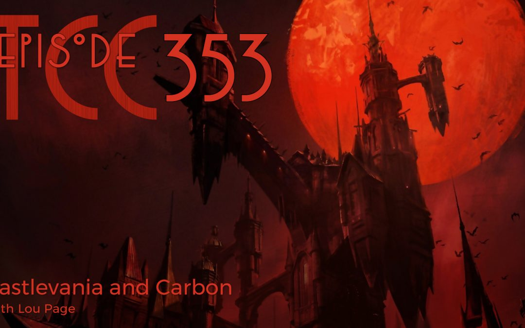 The Citadel Cafe 353: Castlevania and Carbon