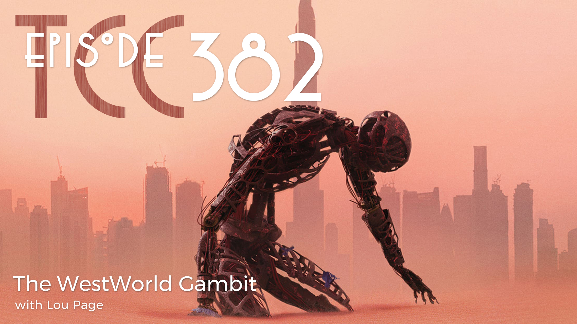 The Citadel Cafe 382: The WestWorld Gambit