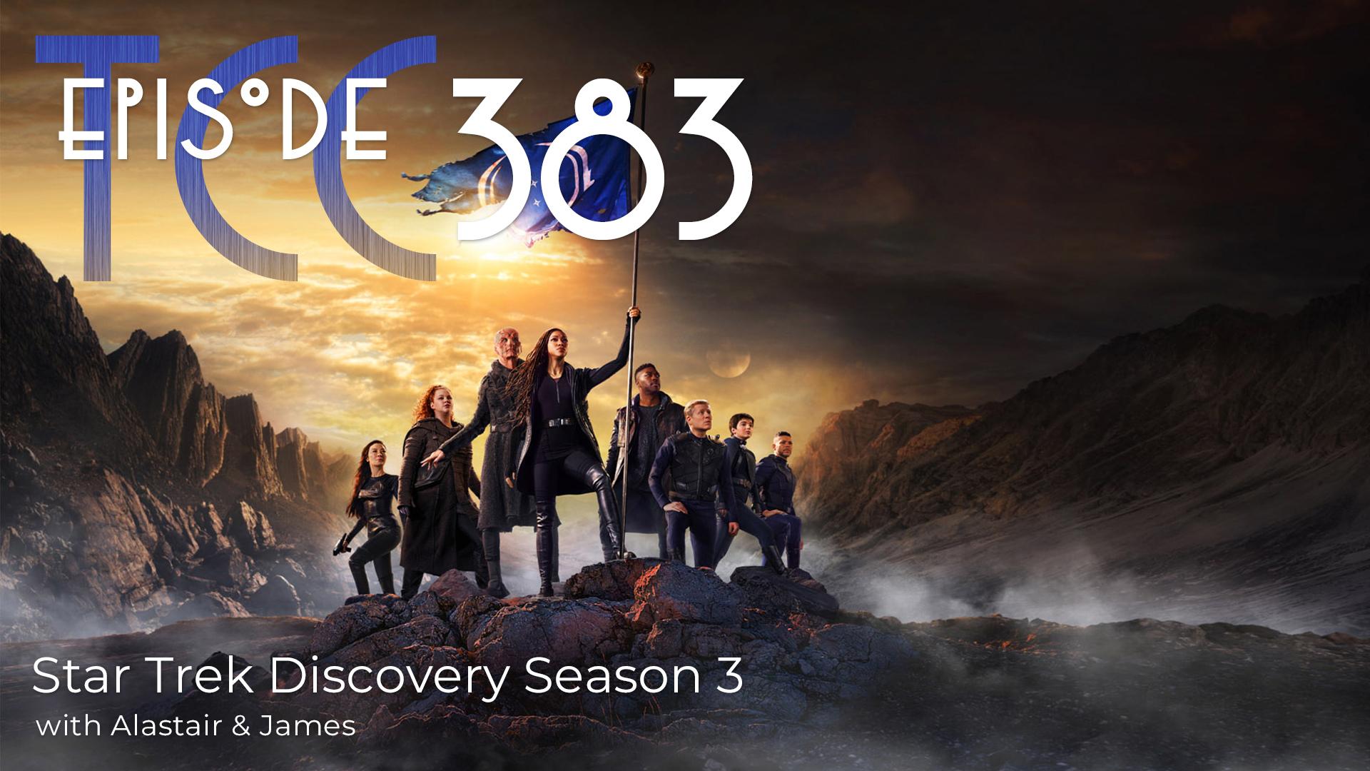 The Citadel Cafe 383: Star Trek Discovery Season 3
