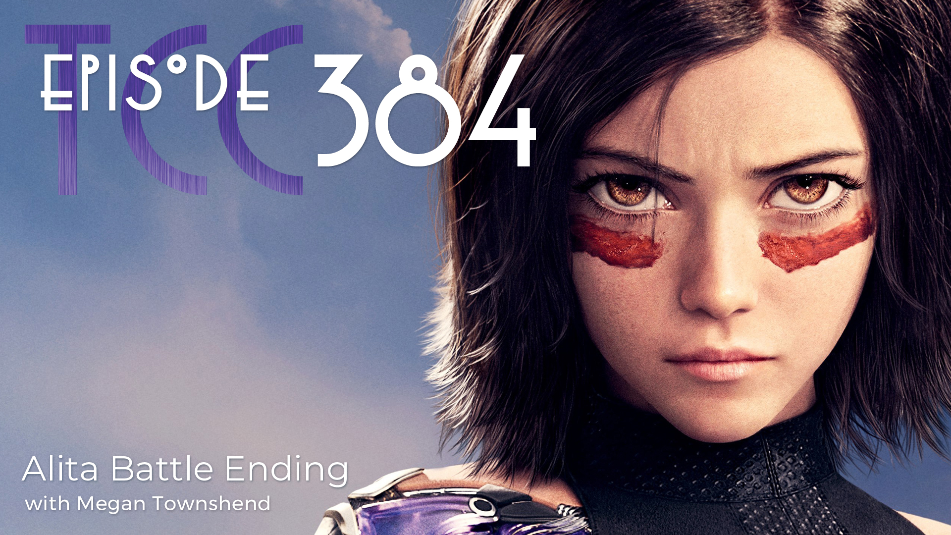 The Citadel Cafe 384: Alita Battle Ending