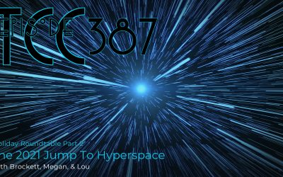 The Citadel Cafe 387: Hyperspace Jump To 2021