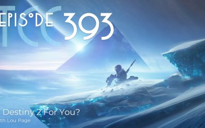 The Citadel Cafe 393: Is Destiny 2 For You?