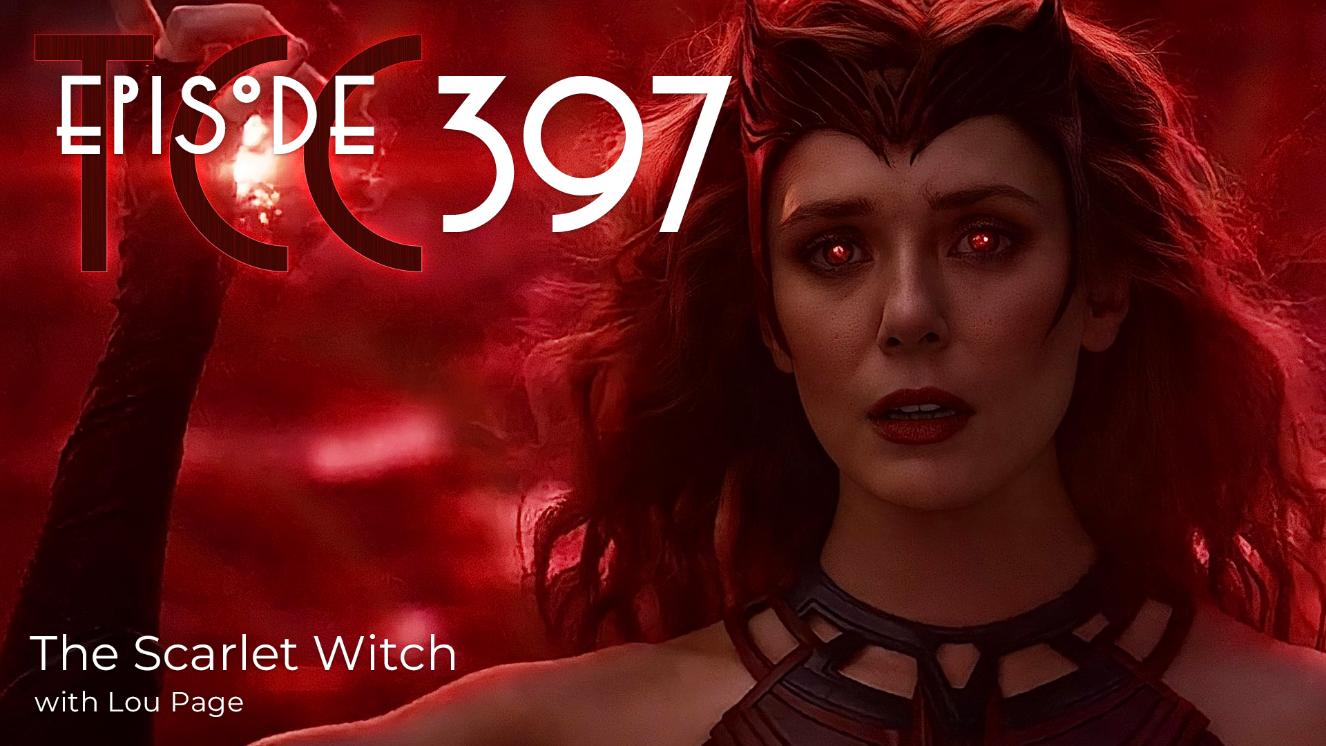 The Citadel Cafe 397: The Scarlet Witch