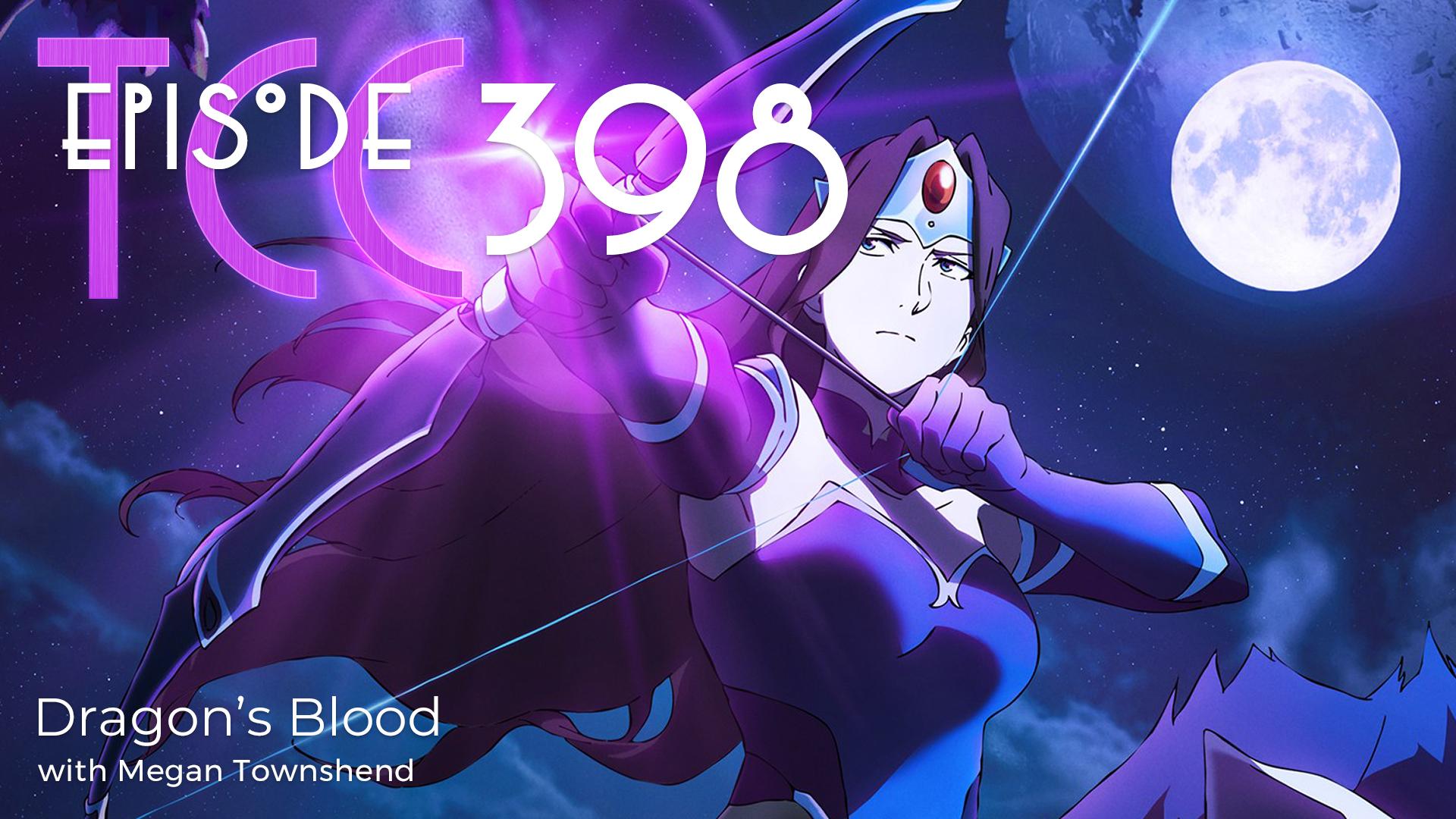 The Citadel Cafe 398: Dragon's Blood