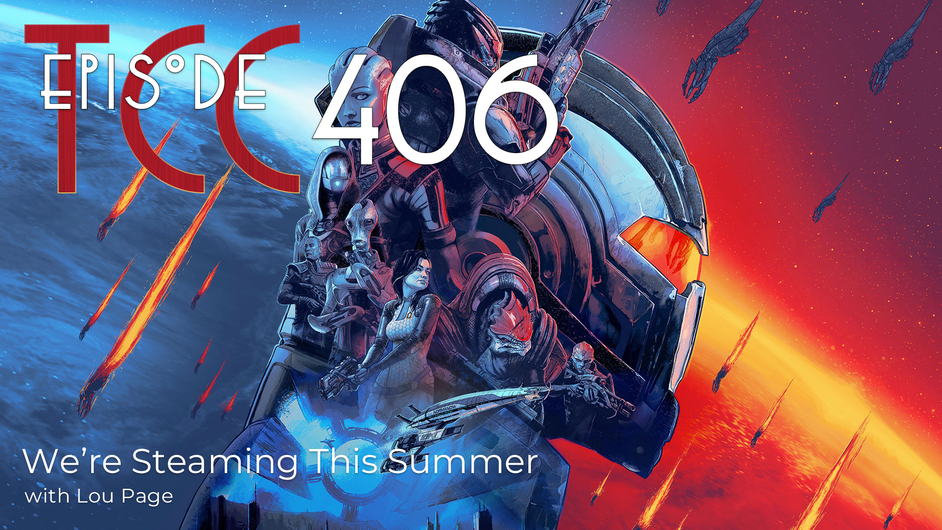 The Citadel Cafe 406: We're Steaming This Summer