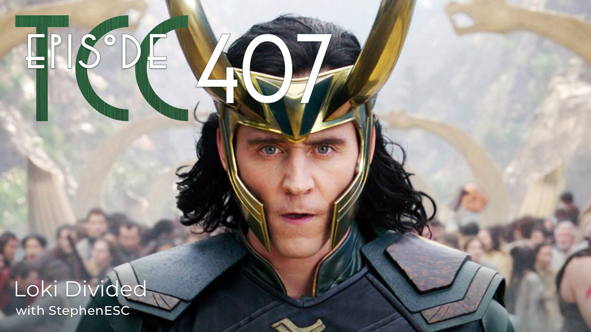 The Citadel Cafe 407: Loki Divided