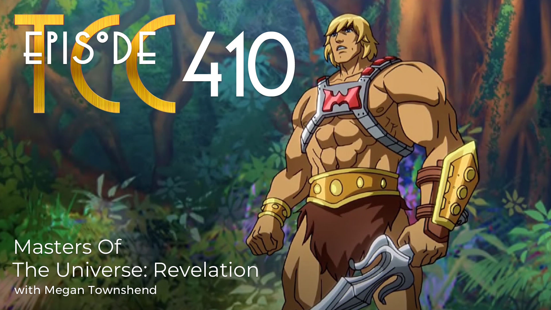 The Citadel Cafe 410: Masters Of The Universe, Revelation