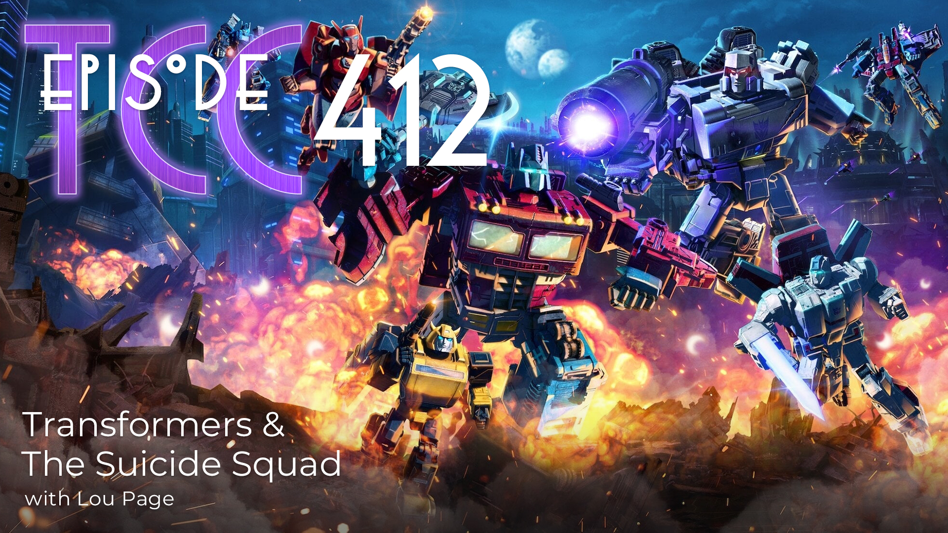 The Citadel Cafe 412: Transformers And The Suicide Squad
