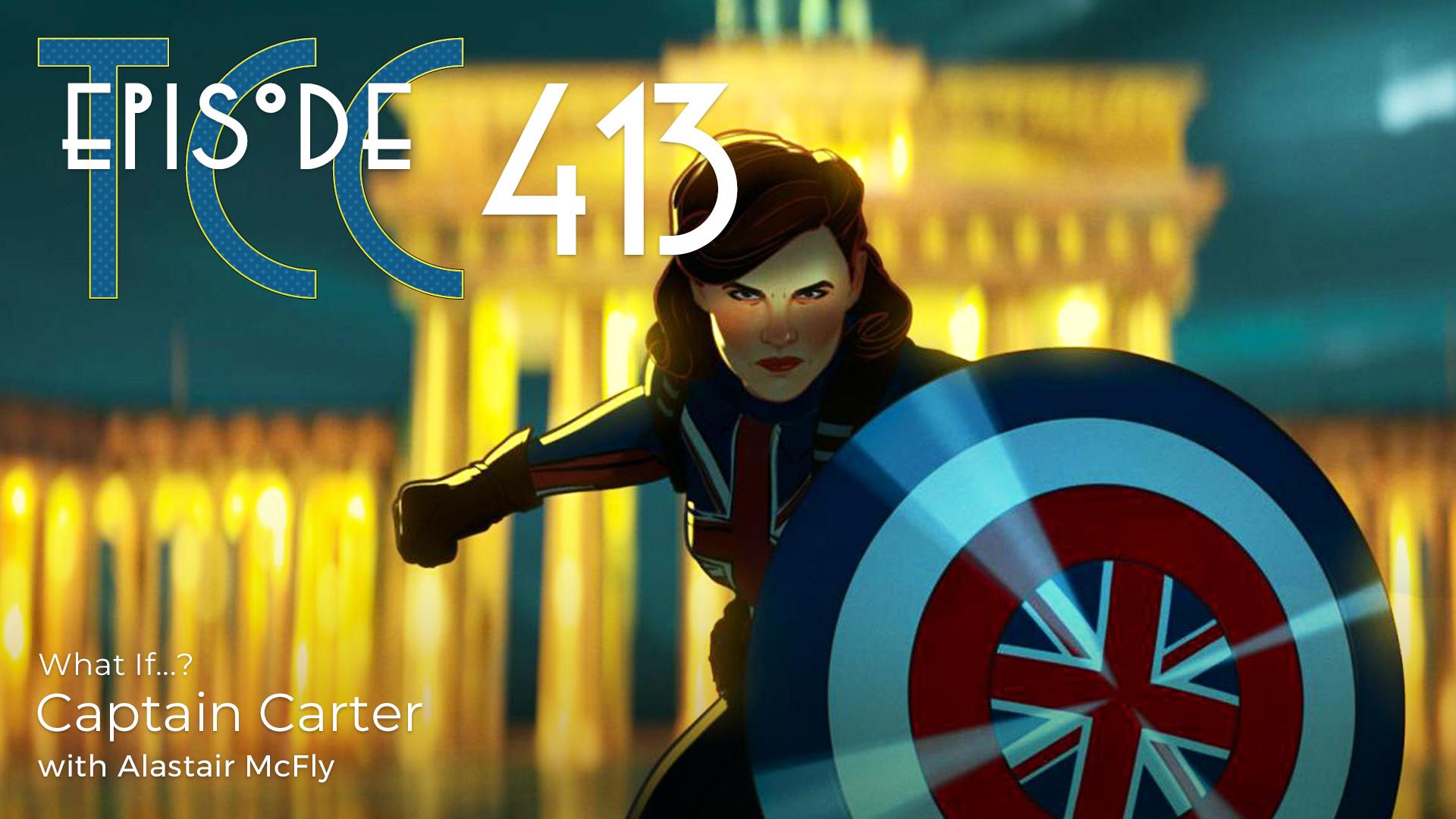 The Citadel Cafe 413: Captain Carter